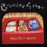 Crowded House - Together Alone - NEW CD