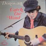 Donovan - Catch The Wind - (disc VGC, sleeve Repaired)