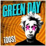 Green Day - ¡DOS! - NEW CD