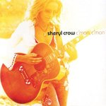 Sheryl Crow - C'mon C'mon - NEW CD