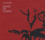 The Dears - Gang Of Losers [Special Edition] - NEW CD
